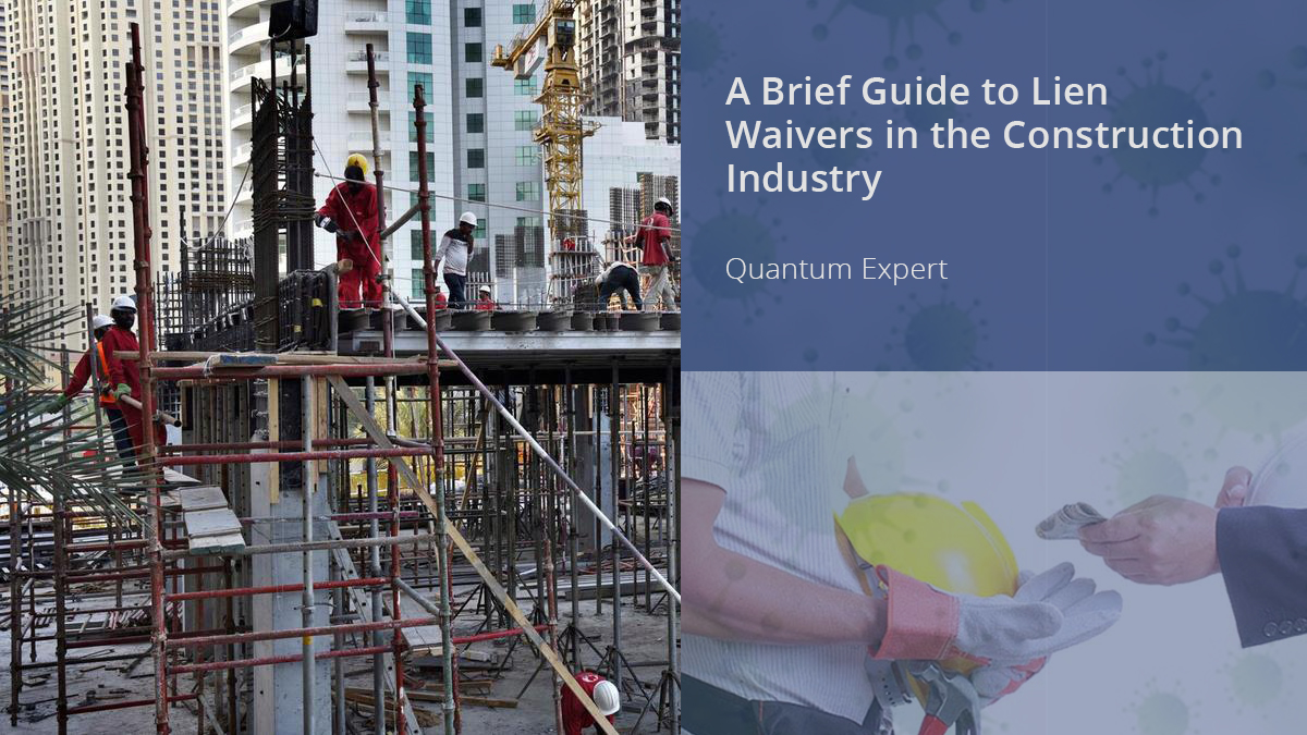 A Brief Guide to Lien Waivers in the Construction Industry