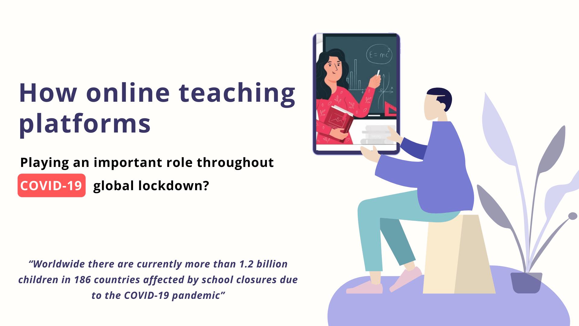 How online teaching platforms