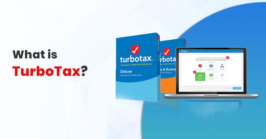 What is Turbotax and How It Works