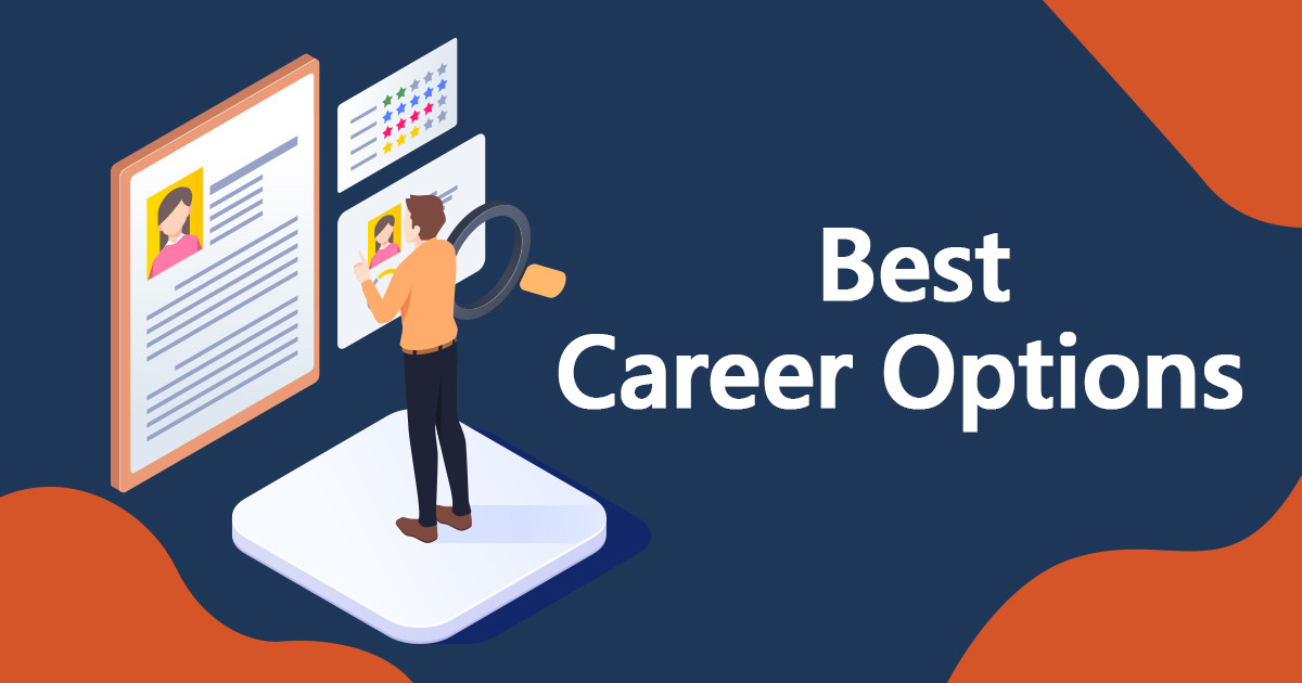 How to get the best career options?